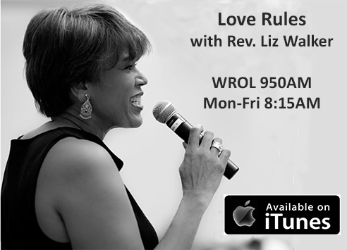 Love Rules with Rev Liz Walker Available on iTunes
